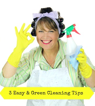 3 Easy and Natural Green Cleaning Tips