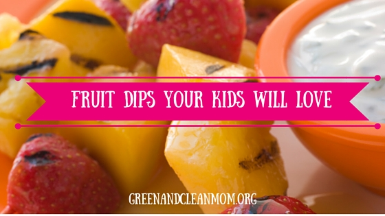 Healthy Fruit Dips Your Kids Will Love