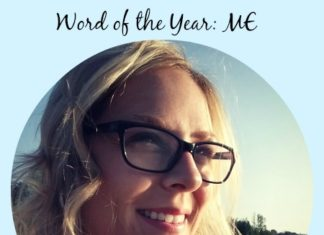 Choosing a word of the year and why I chose, ME.