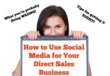 How to Use Social Media for Your Direct Sales Business