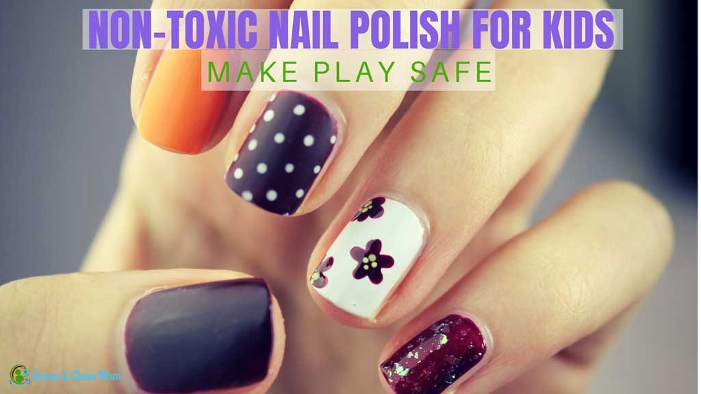 non toxic nail polish kids