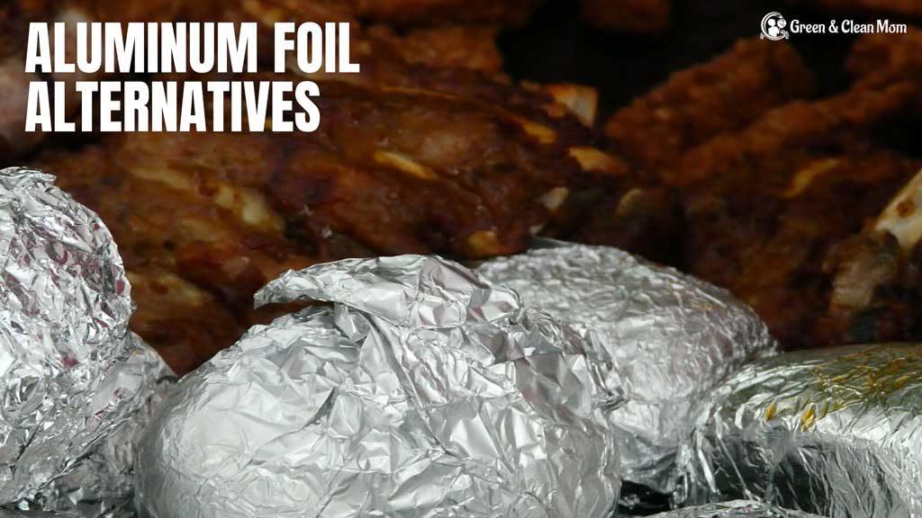 aluminum foil alternatives