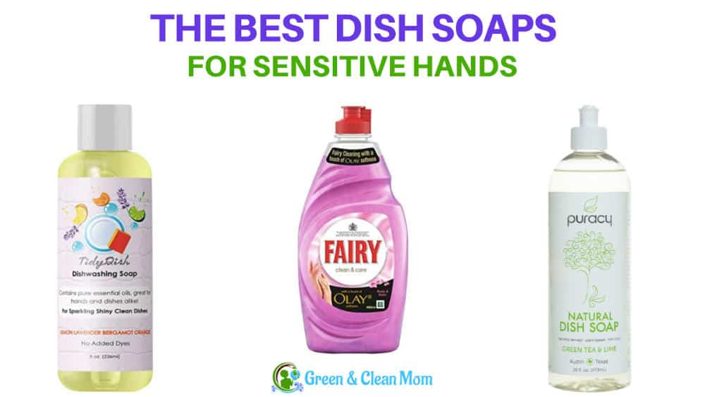 Best Dishwashing Liquid For Sensitive Hands ⋆ Green And